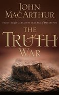 The Truth War: Fighting For Certainty in An Age of Deception (Unabridged, 3 Cds) CD