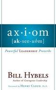 Axiom: Powerful Leadership Proverbs (Unabridged, 5 Cds) CD