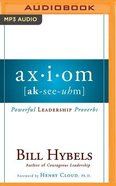 Axiom: Powerful Leadership Proverbs (Unabridged, 1 Mp3) CD