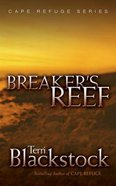 Breaker's Reef (Unabridged, 7 CDS) (#04 in Cape Refuge Audio Series) CD