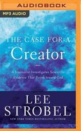 The Case For a Creator: A Journalist Investigates Scientific Evidence That Points Toward God (Unabridged, Mp3) CD