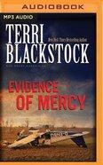 Evidence of Mercy (Unabridged, MP3) (#01 in Sun Coast Chronicles Audio Series)