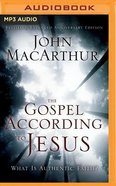 The Gospel According to Jesus: What is Authentic Faith? (Unabridged, Mp3)