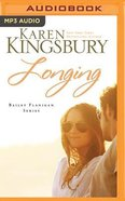 Longing (Unabridged, 1 MP3) (#03 in Bailey Flanigan Audio Series) CD