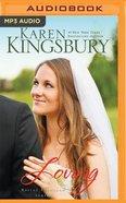 Loving (Unabridged, 1 MP3) (#04 in Bailey Flanigan Audio Series) CD