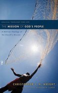 Mission of God's People, the - a Biblical Theology of the Church Mission (Unabridged, 12 CDS) (Biblical Theology For Life Audio Series)