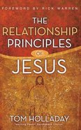 The Relationship Principles of Jesus (Unabridged, 5 Cds) CD