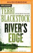 River's Edge (Unabridged, MP3) (#03 in Cape Refuge Audio Series) CD