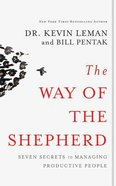 The Way of the Shepherd: Seven Secrets to Managing Productive People (Unabridged, 3 Cds) CD
