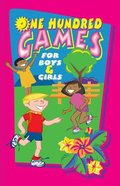 One Hundred Games For Boys & Girls Paperback