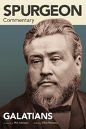 Galatians (Spurgeon Commentary Series)