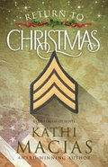 Return to Christmas: A Contemporary Novel Paperback