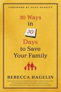 30 Ways in 30 Days to Save Your Family Hardback