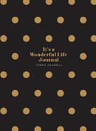 It's a Wonderful Life Journal