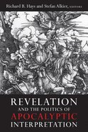Revelation and the Politics of Apocalyptic Interpretation Paperback