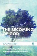 The Becoming of God (#34 in Cascade Companions Series) eBook