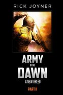 A New Breed (#02 in Army Of The Dawn Series)