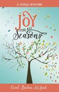 Joy For All Seasons: 52 Weekly Devotions Paperback