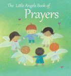The Little Angels Book of Prayers Hardback