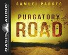 Purgatory Road (Unabridged, 6 Cds) CD