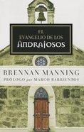 Evangelio De Los Andrajosos, El