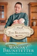 The Blessing (#02 in Amish Cooking Class Series) Paperback