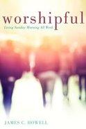 Worshipful Paperback