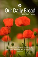 Our Daily Bread 2018 Daily Planner