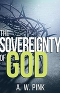 The Sovereignty of God Paperback