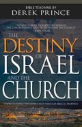 Destiny of Israel and the Church: Understanding the Middle East Through Biblical Prophecy (4 Cds) CD