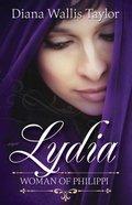 Lydia, Woman of Philippi Paperback