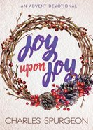 Joy Upon Joy: An Advent Devotional Paperback