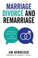 Marriage Divorce and Remarriage: Critical Questions and Answers Paperback