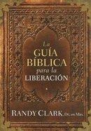 Guia Biblica Para La Liberacion, La Paperback