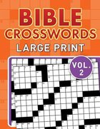 Bible Crosswords Large Print (Vol. 2) Paperback