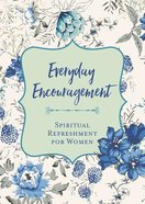 Sf4W: Everyday Encouragement (Spiritual Refreshment For Women Series) Paperback