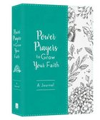 Power Prayers to Grow Your Faith Journal Imitation Leather