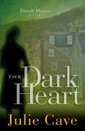 The Dark Heart (#04 in A Dinah Harris Series) Paperback