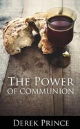 The Power of Communion Paperback