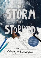The Storm That Stopped (Colouring & Activity Book) Paperback