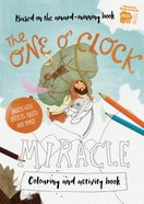 Colouring/Activity Book: The One O'clock Miracle