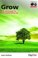 Grow the Command to Ever-Expanding Joy (Following Jesus (Dayone) Series) Paperback