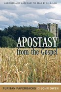 Apostasy From the Gospel Paperback