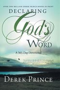 Declaring God's Word 365 Day Devotional Paperback