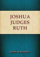 Joshua, Judges, Ruth Paperback