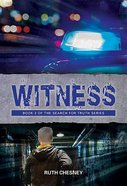 Witness (The Search For Truth Series) Paperback