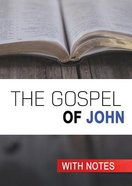KJV Gospel of John (With Notes By Craig Munro) Paperback