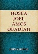 Hosea, Joel, Amos, Obadiah