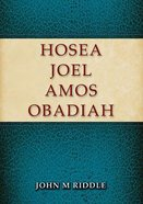 Hosea, Joel, Amos, Obadiah Paperback
