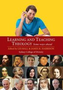 Learning and Teaching Theology Paperback